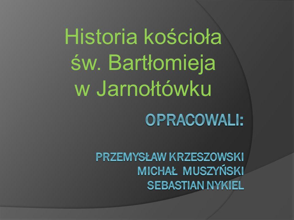 Historia kościoła św. Bartłomieja w Jarnołtówku