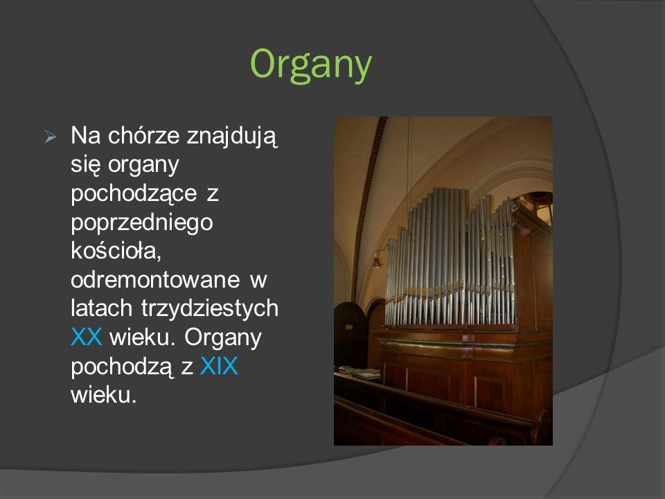 Organy Na chórze znajdują się organy pochodzące z poprzedniego kościoła, odremontowane w latach trzydziestych XX wieku.