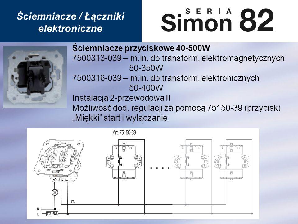 Ściemniacz przyciskowy 40-500W 2-stopniowy 75310-39 Łącznik przyciskowy 40-500W 2-klawiszowy 75324-39 Instalacja 2-przewodowa !.