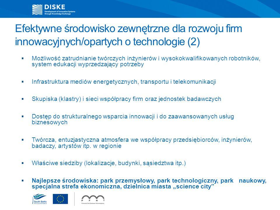 Efektywne środowisko zewnętrzne dla rozwoju firm innowacyjnych/opartych o technologie (2) Możliwość zatrudnianie twórczych inżynierów i wysokokwalifik