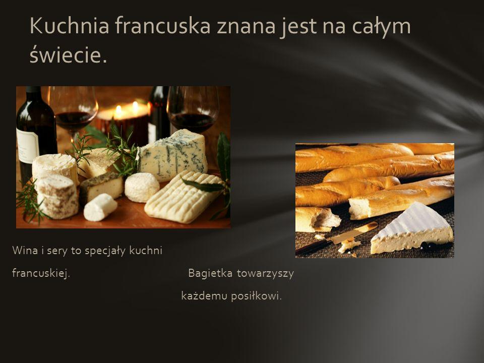 Na przystawkę: - ślimaki - tarty - małże Dania à la française: