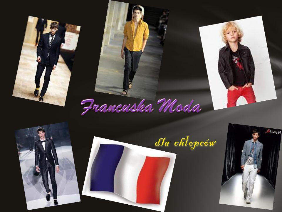 Jeśli moda jest Twoją pasją, Francja jest dla Ciebie rajem