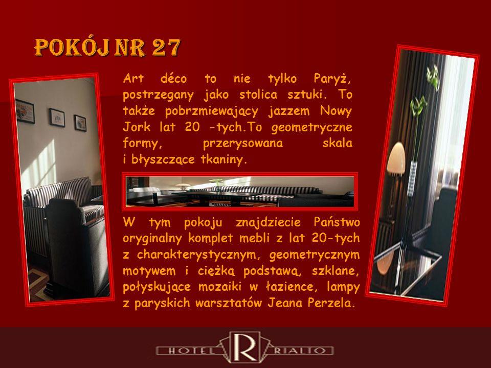 Pokój nr 27 Art déco to nie tylko Paryż, postrzegany jako stolica sztuki.