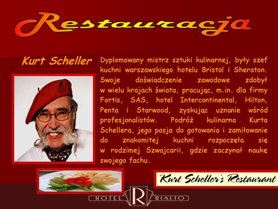 Kurt Scheller Dyplomowany mistrz sztuki kulinarnej, były szef kuchni warszawskiego hotelu Bristol i Sheraton.