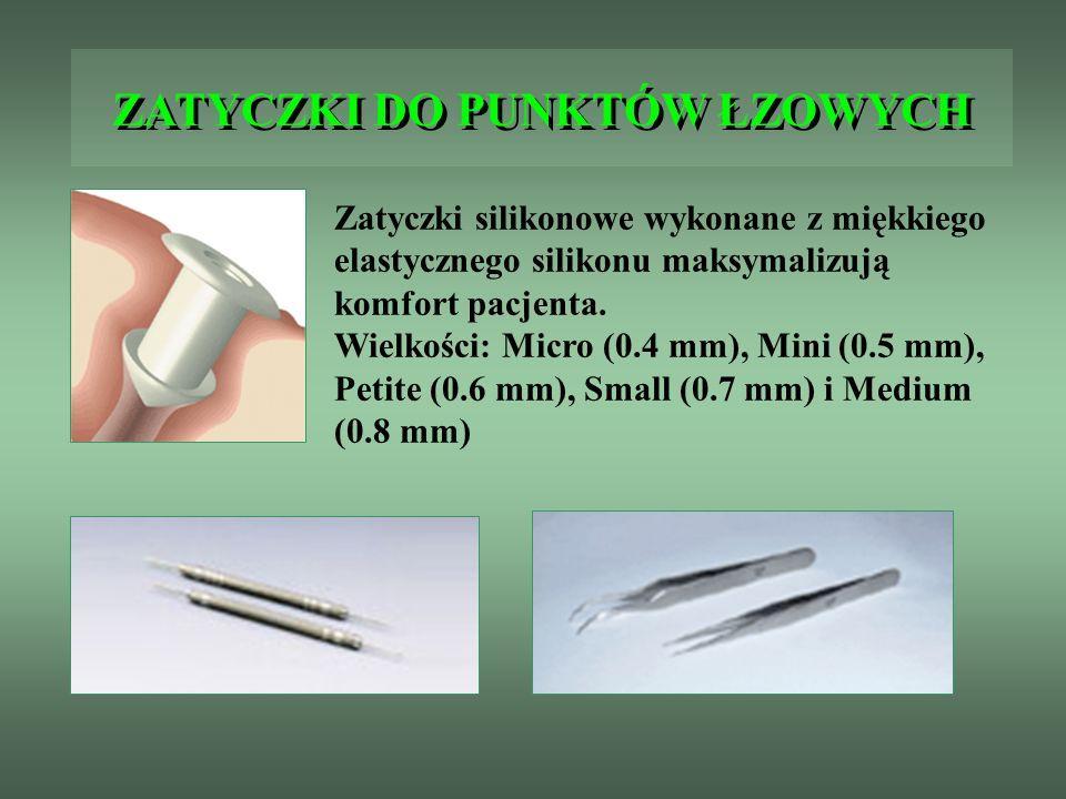 ZATYCZKI DO PUNKTÓW ŁZOWYCH Zatyczki silikonowe wykonane z miękkiego elastycznego silikonu maksymalizują komfort pacjenta. Wielkości: Micro (0.4 mm),