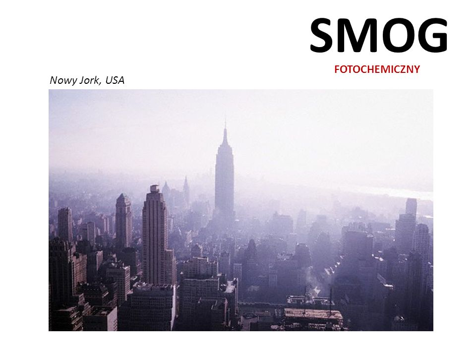 SMOG FOTOCHEMICZNY Nowy Jork, USA