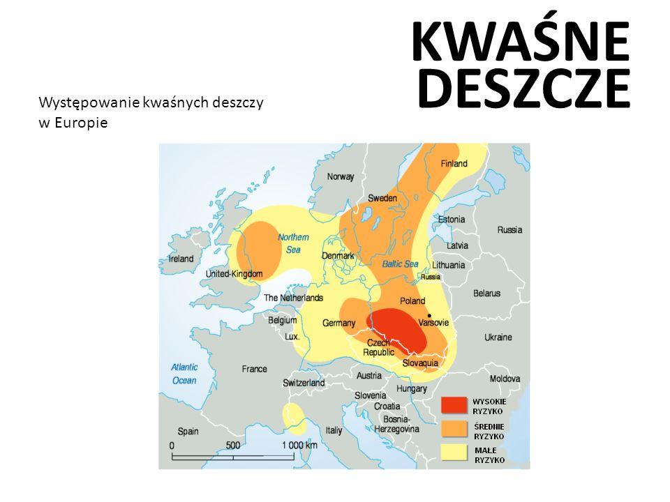 KWAŚNE DESZCZE Występowanie kwaśnych deszczy w Europie