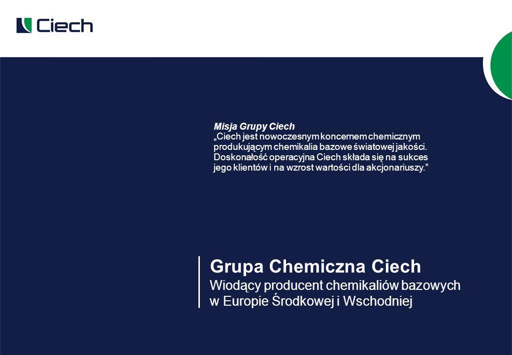 Grupa Chemiczna Ciech Wiodący producent chemikaliów bazowych w Europie Środkowej i Wschodniej Misja Grupy Ciech Ciech jest nowoczesnym koncernem chemicznym produkującym chemikalia bazowe światowej jakości.