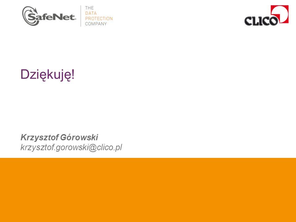 Insert Your Name Insert Your Title Insert Date Dziękuję! Krzysztof Górowski krzysztof.gorowski@clico.pl