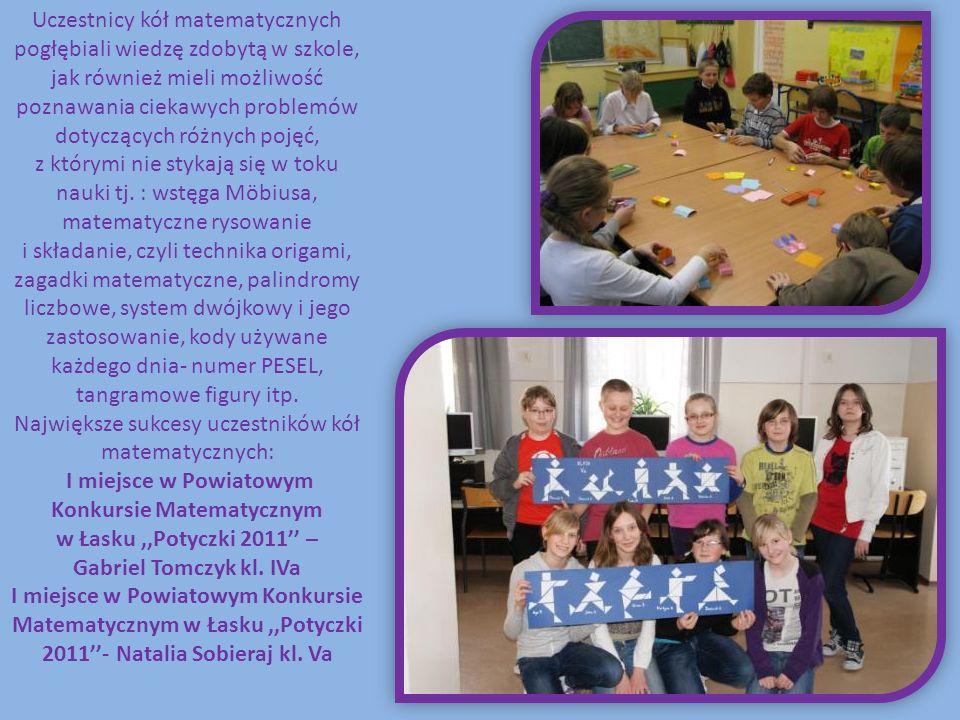 Uczestnicy kół matematycznych pogłębiali wiedzę zdobytą w szkole, jak również mieli możliwość poznawania ciekawych problemów dotyczących różnych pojęć