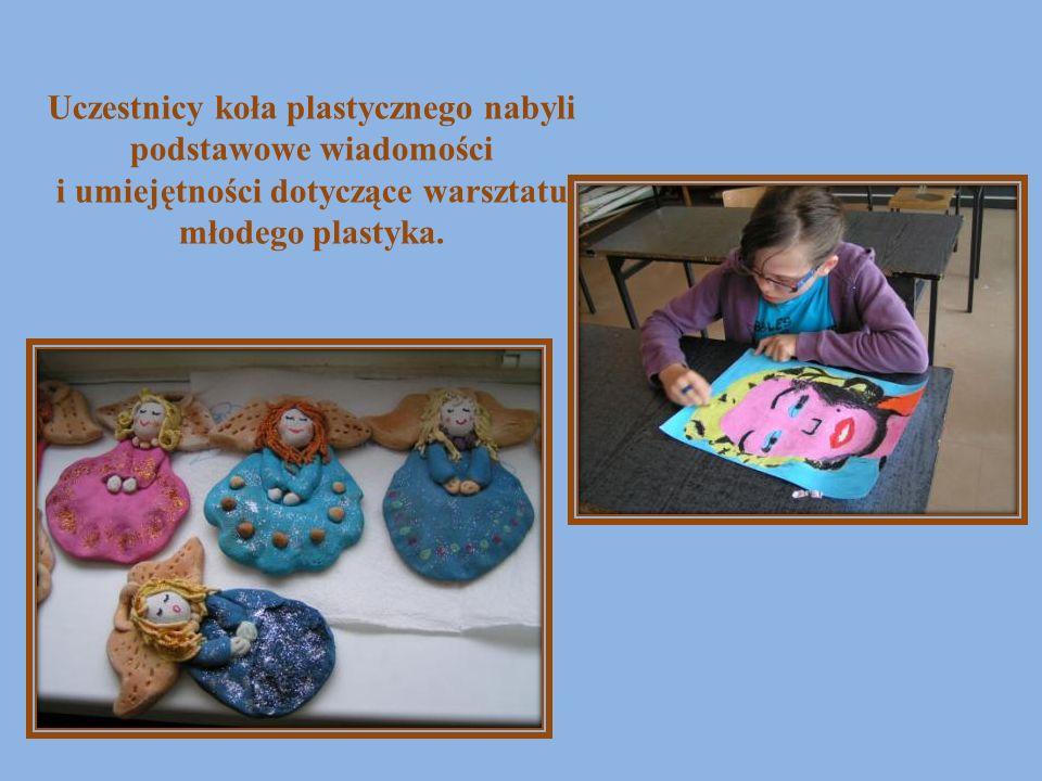 Uczestnicy koła plastycznego nabyli podstawowe wiadomości i umiejętności dotyczące warsztatu młodego plastyka.