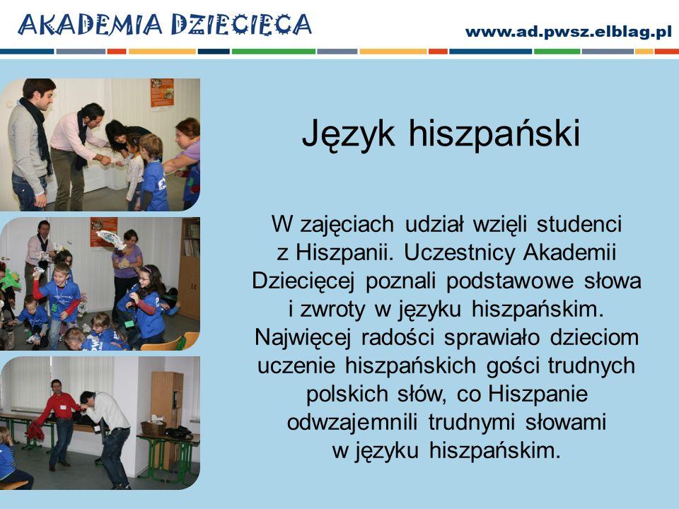 Język hiszpański W zajęciach udział wzięli studenci z Hiszpanii.