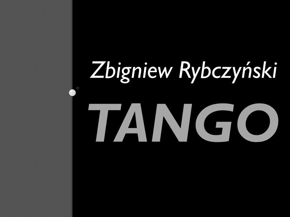 TANGO Zbigniew Rybczyński