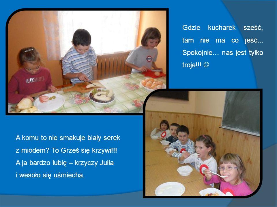 Gdzie kucharek sześć, tam nie ma co jeść...Spokojnie… nas jest tylko troje!!.