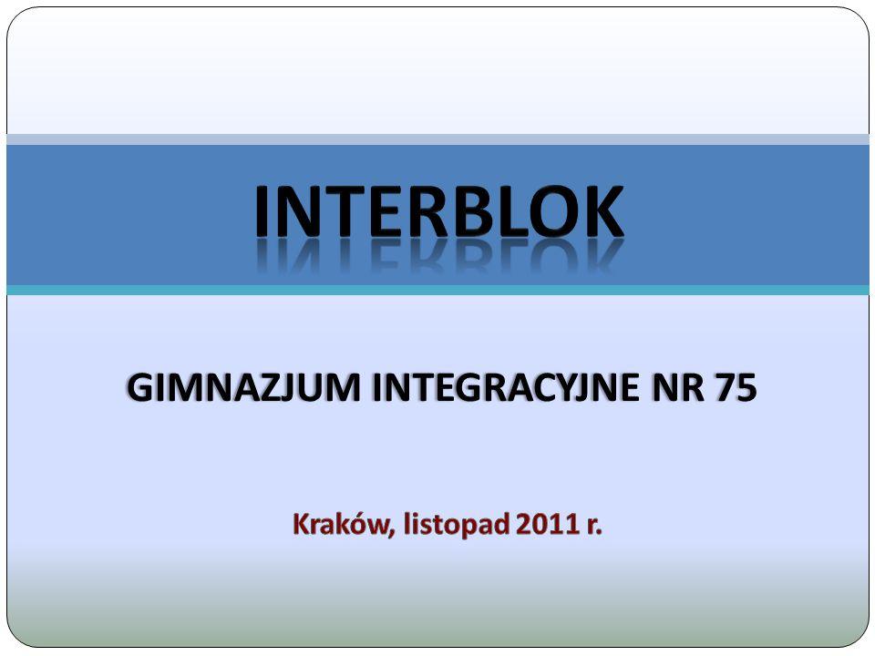 INTERBLOK w GI nr 75 w Krakowie 2 Na początek kilka fotografii, które wykonane zostały na zajęciach INTERBLOKu.