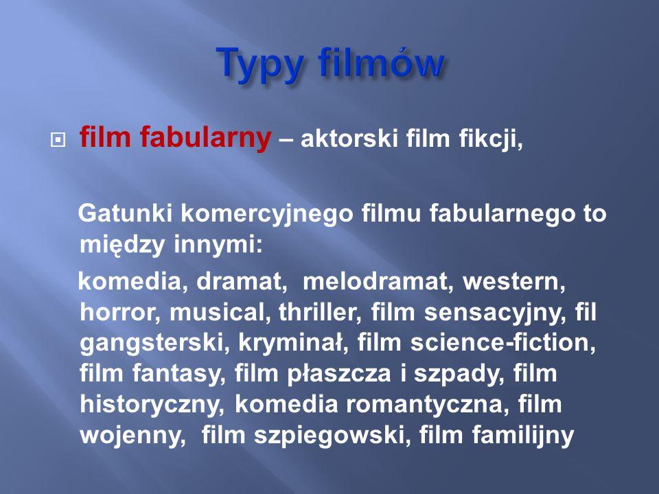 film fabularny – aktorski film fikcji, Gatunki komercyjnego filmu fabularnego to między innymi: komedia, dramat, melodramat, western, horror, musical,