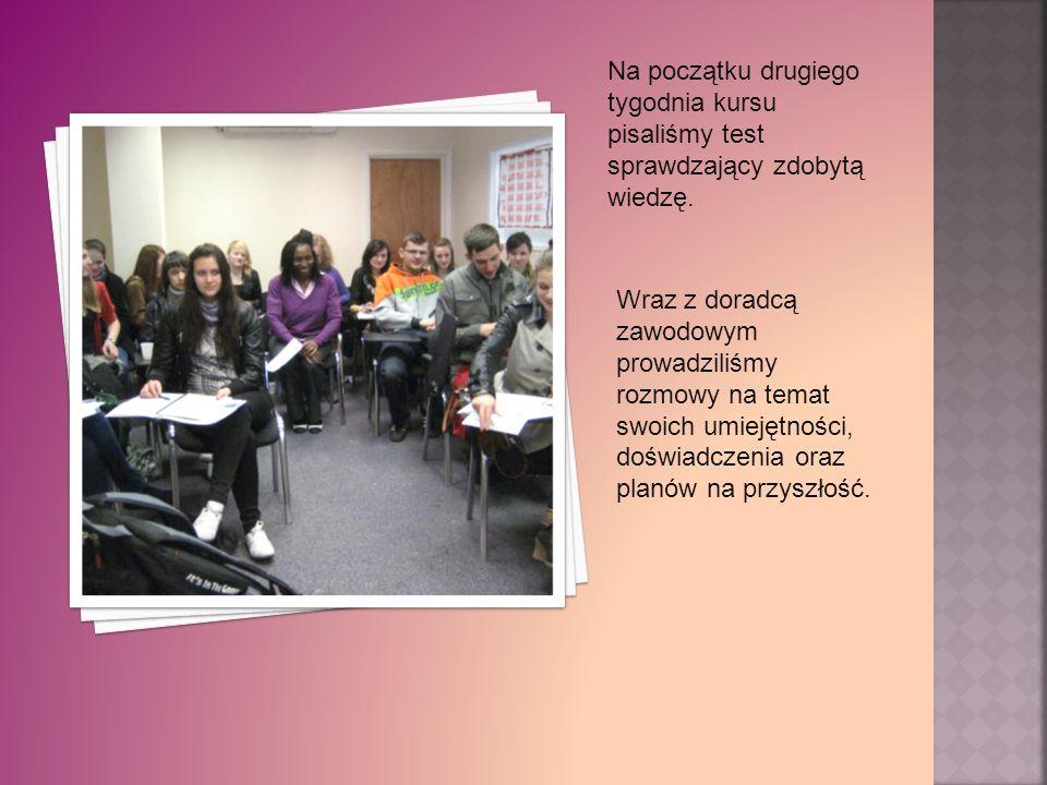 Na początku drugiego tygodnia kursu pisaliśmy test sprawdzający zdobytą wiedzę.