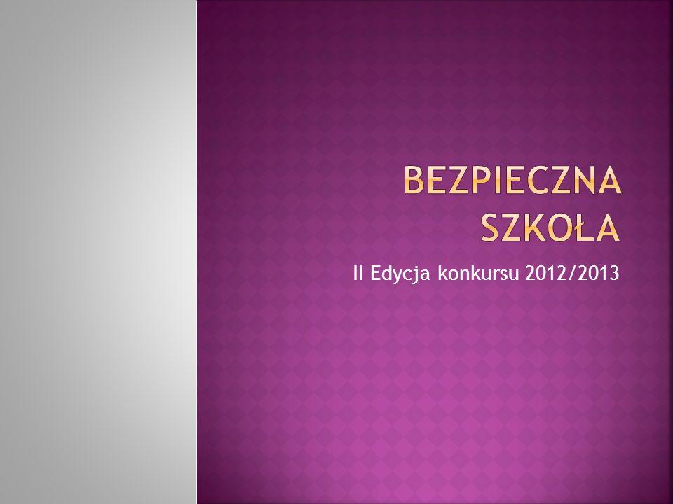 II Edycja konkursu 2012/2013