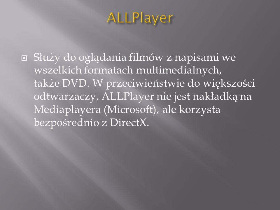 Służy do oglądania filmów z napisami we wszelkich formatach multimedialnych, także DVD. W przeciwieństwie do większości odtwarzaczy, ALLPlayer nie jes