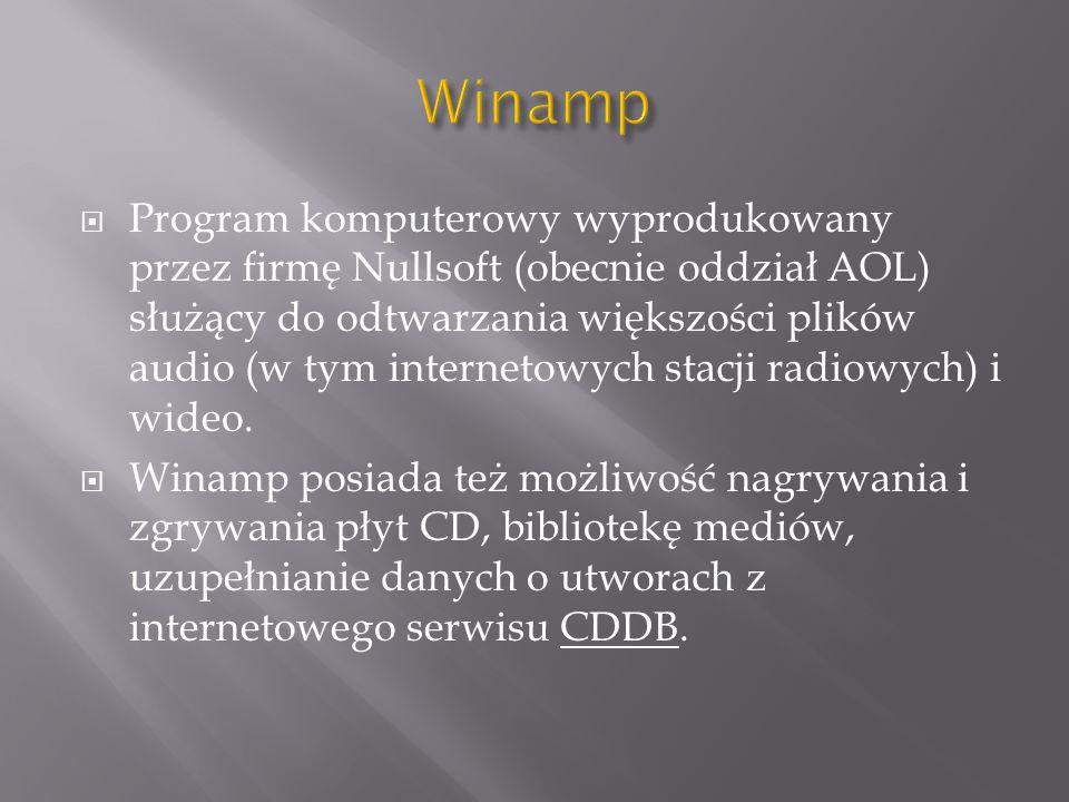 Program komputerowy wyprodukowany przez firmę Nullsoft (obecnie oddział AOL) służący do odtwarzania większości plików audio (w tym internetowych stacj