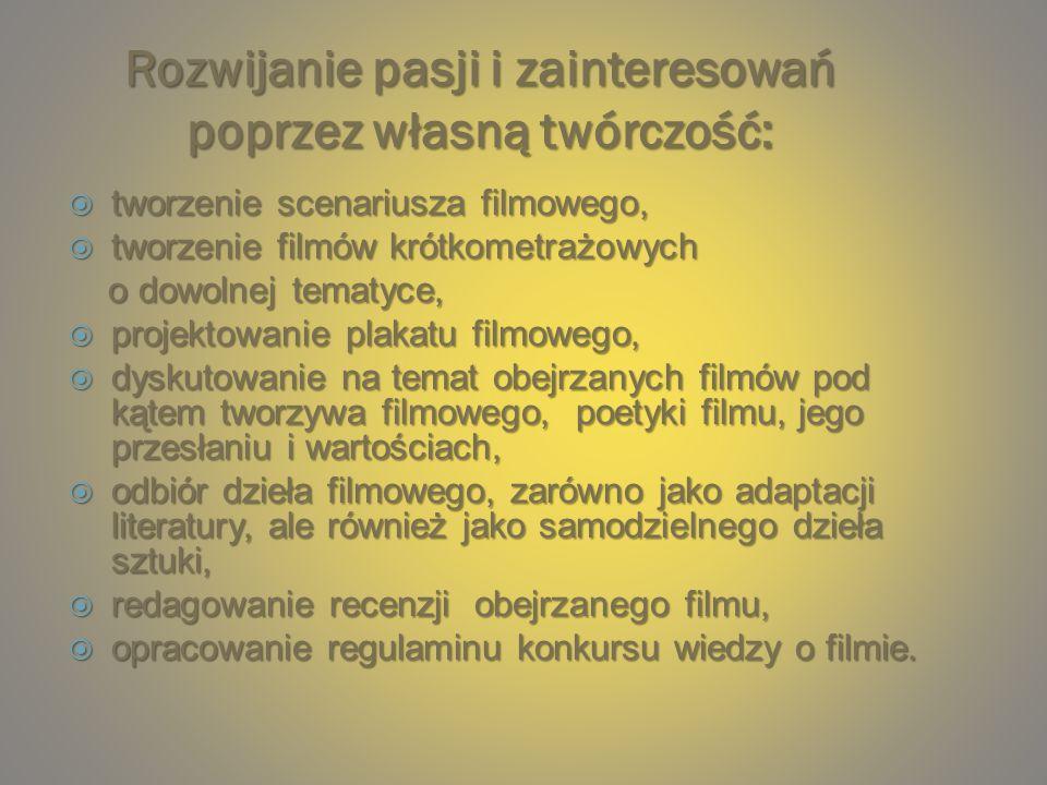 Międzygimnazjalny konkurs wiedzy o filmie połączony z Włodawskim Dniem Filmowym – czerwiec 2011 : prezentacja własnych dokonań na forum lokalnym, prezentacja własnych dokonań na forum lokalnym, organizacja i przeprowadzenie konkursu dla uczniów gimnazjum powiatu włodawskiego.