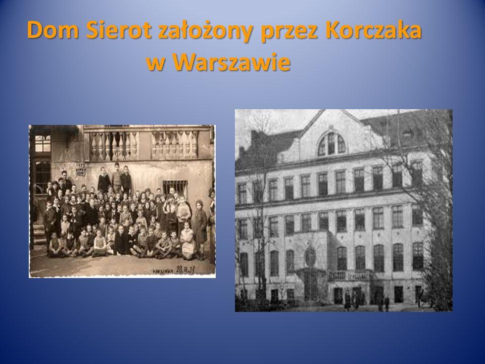 Dom Sierot założony przez Korczaka w Warszawie