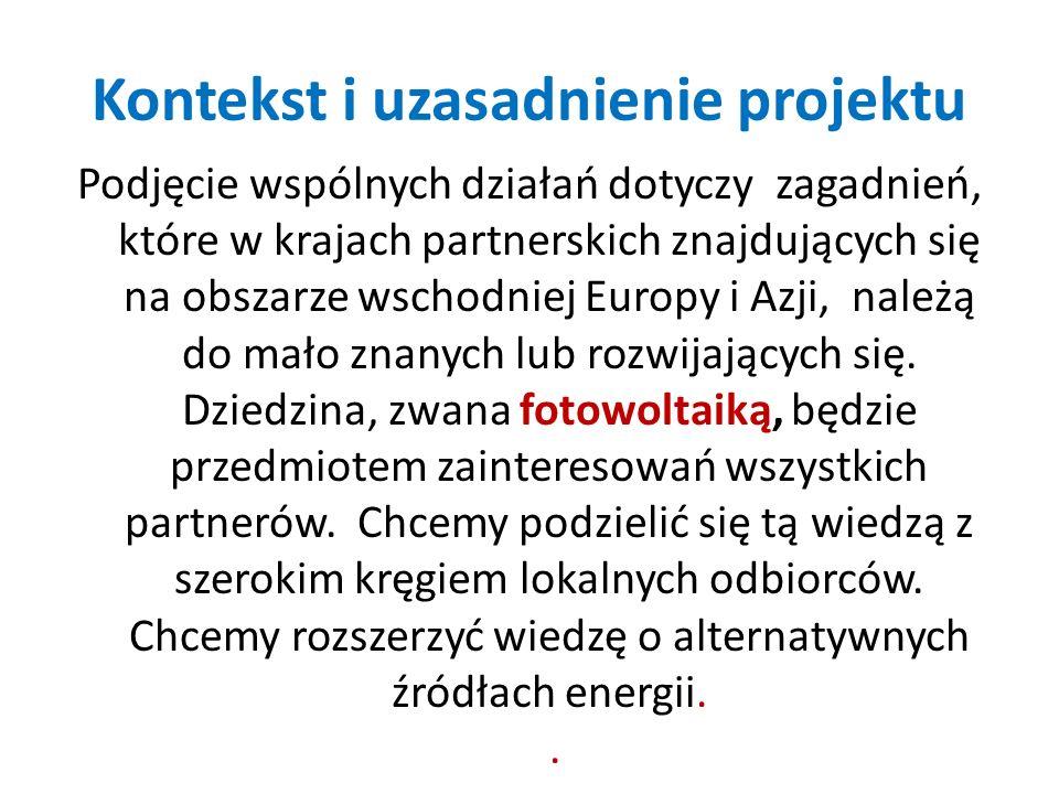 Kontekst i uzasadnienie projektu Podjęcie wspólnych działań dotyczy zagadnień, które w krajach partnerskich znajdujących się na obszarze wschodniej Eu
