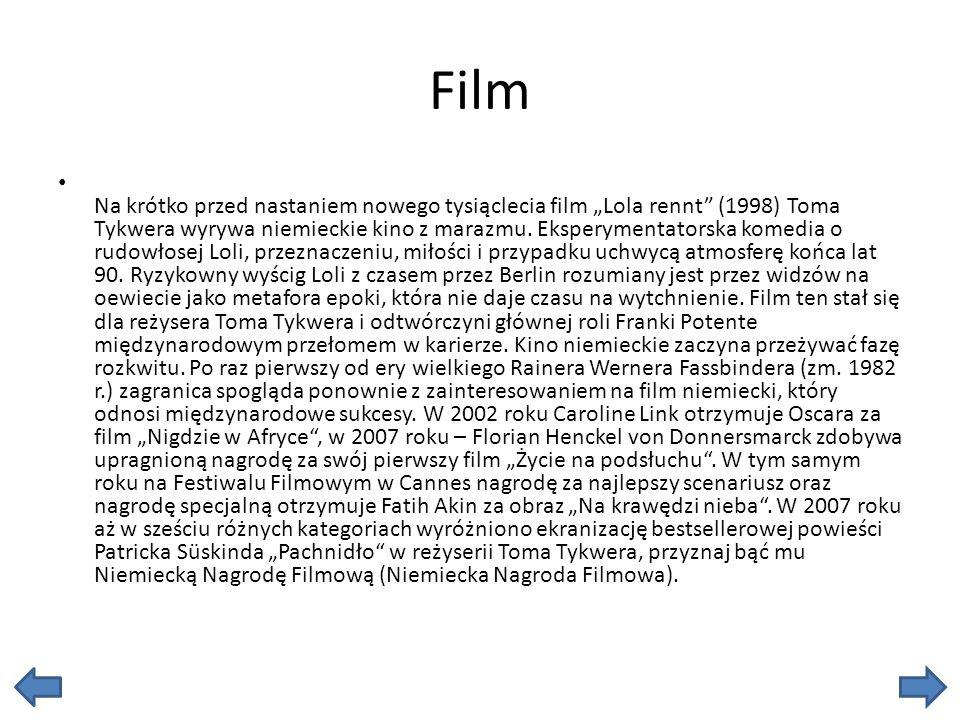Film Na krótko przed nastaniem nowego tysiąclecia film Lola rennt (1998) Toma Tykwera wyrywa niemieckie kino z marazmu. Eksperymentatorska komedia o r