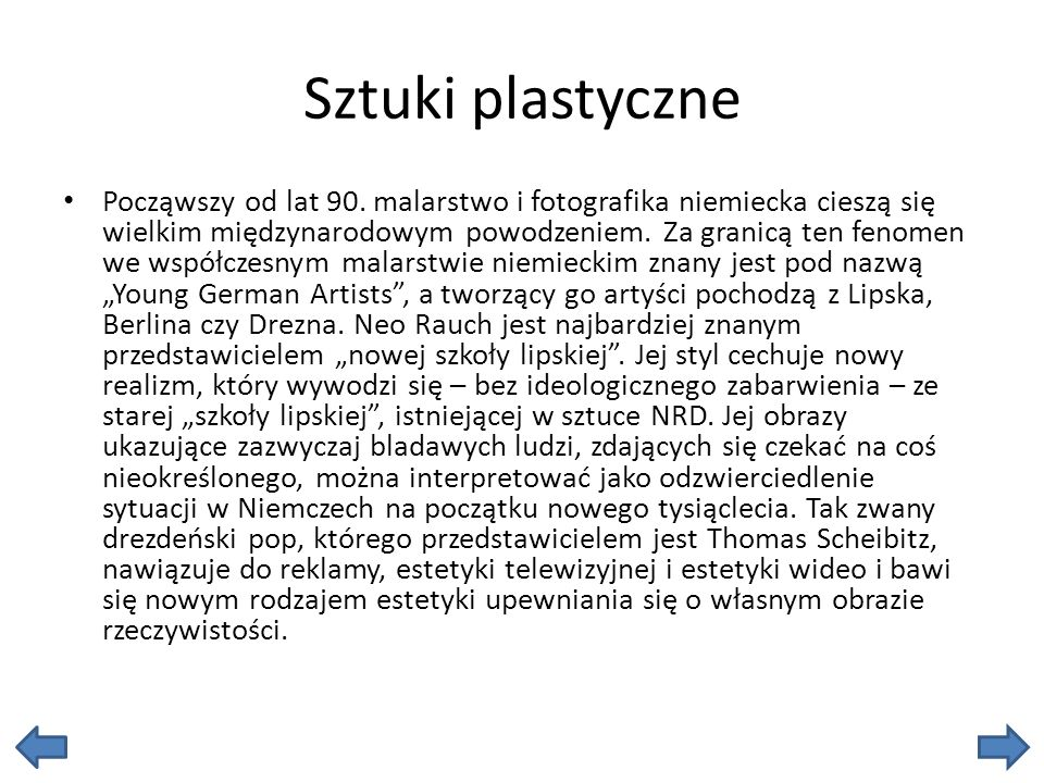 Sztuki plastyczne Począwszy od lat 90.