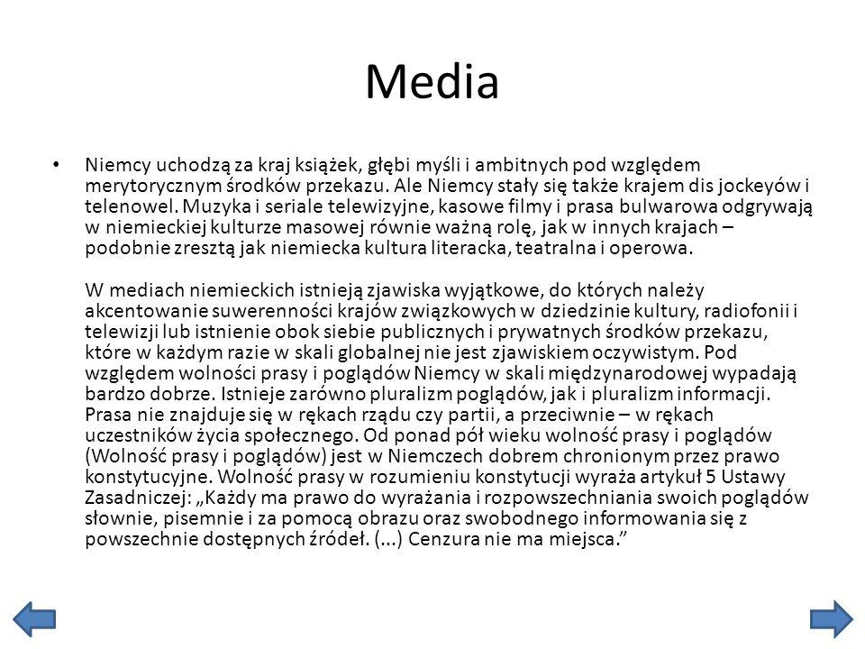 Media Niemcy uchodzą za kraj książek, głębi myśli i ambitnych pod względem merytorycznym środków przekazu.
