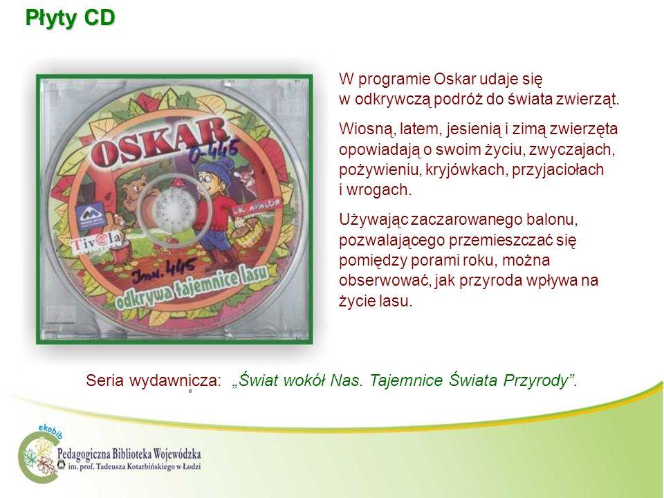 Płyty CD W programie Oskar udaje się w odkrywczą podróż do świata zwierząt. Wiosną, latem, jesienią i zimą zwierzęta opowiadają o swoim życiu, zwyczaj