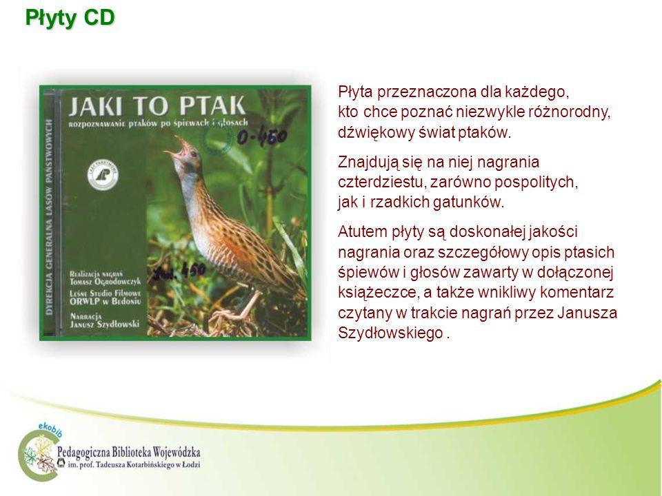 Płyty CD Płyta przeznaczona dla każdego, kto chce poznać niezwykle różnorodny, dźwiękowy świat ptaków. Znajdują się na niej nagrania czterdziestu, zar