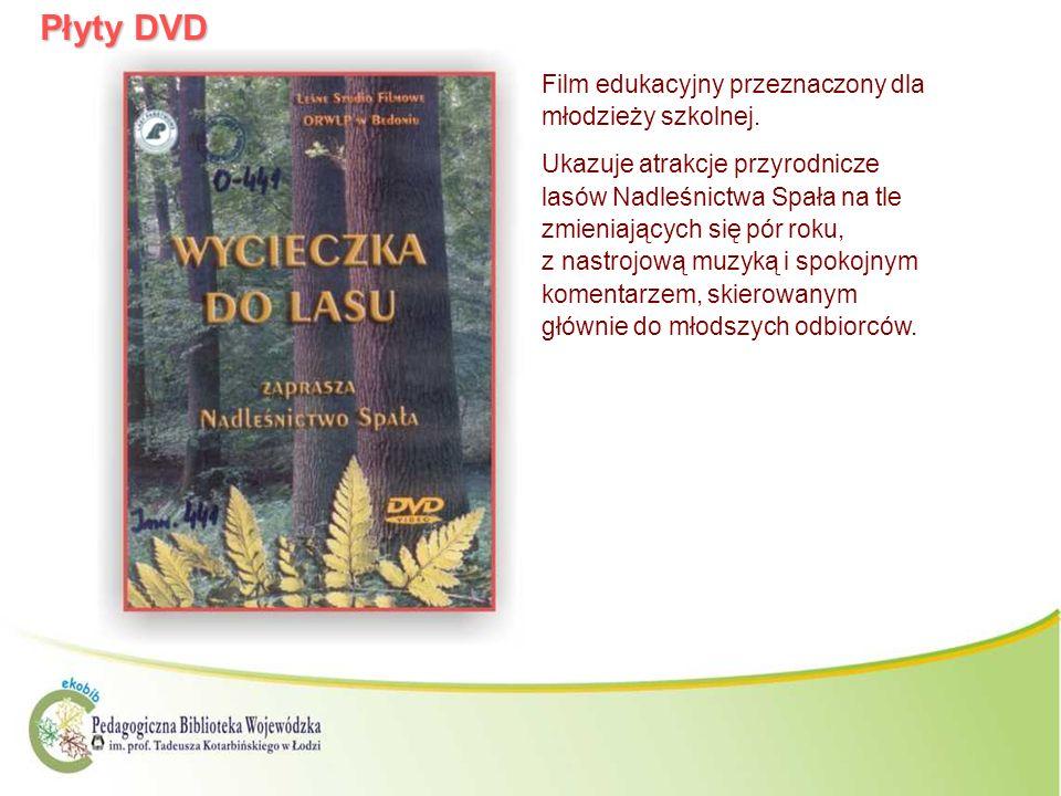 Płyty DVD Film edukacyjny przeznaczony dla młodzieży szkolnej. Ukazuje atrakcje przyrodnicze lasów Nadleśnictwa Spała na tle zmieniających się pór rok