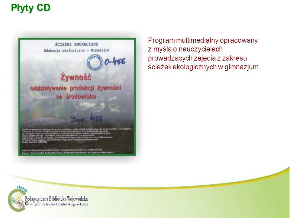 Płyty CD Program multimedialny opracowany z myślą o nauczycielach prowadzących zajęcia z zakresu ścieżek ekologicznych w gimnazjum.
