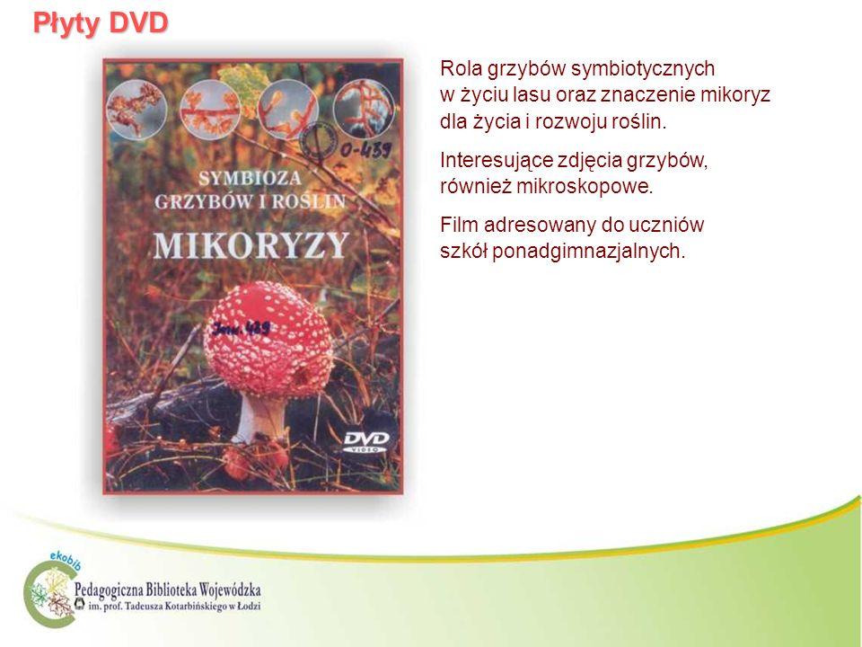 Płyty DVD Rola grzybów symbiotycznych w życiu lasu oraz znaczenie mikoryz dla życia i rozwoju roślin. Interesujące zdjęcia grzybów, również mikroskopo