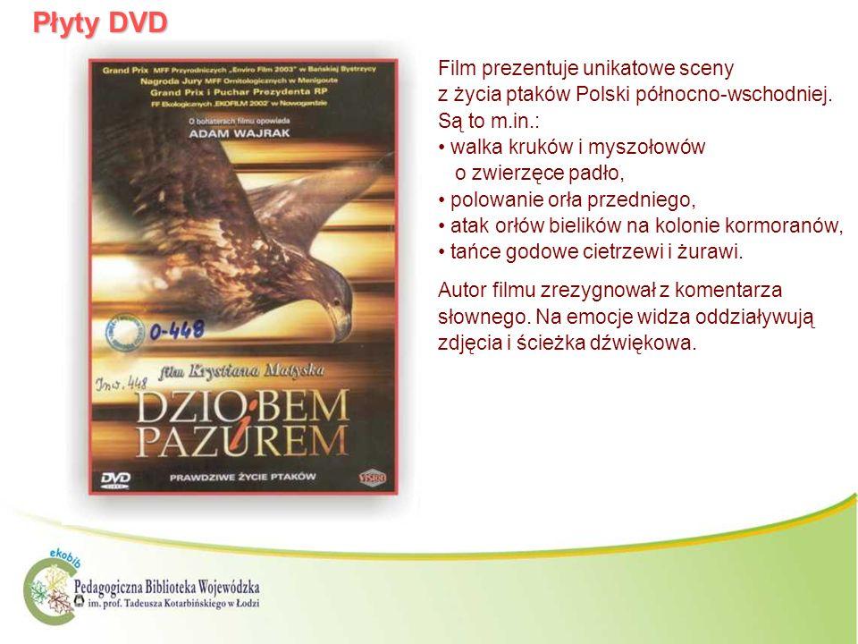 Płyty DVD Film prezentuje unikatowe sceny z życia ptaków Polski północno-wschodniej. Są to m.in.: walka kruków i myszołowów o zwierzęce padło, polowan