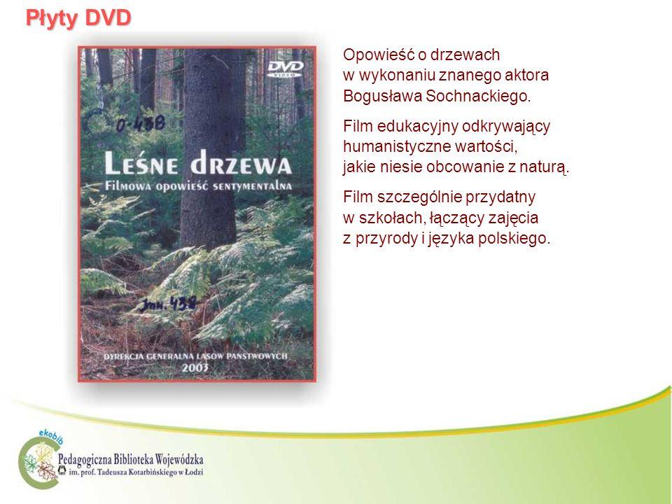 Płyty DVD Opowieść o drzewach w wykonaniu znanego aktora Bogusława Sochnackiego. Film edukacyjny odkrywający humanistyczne wartości, jakie niesie obco