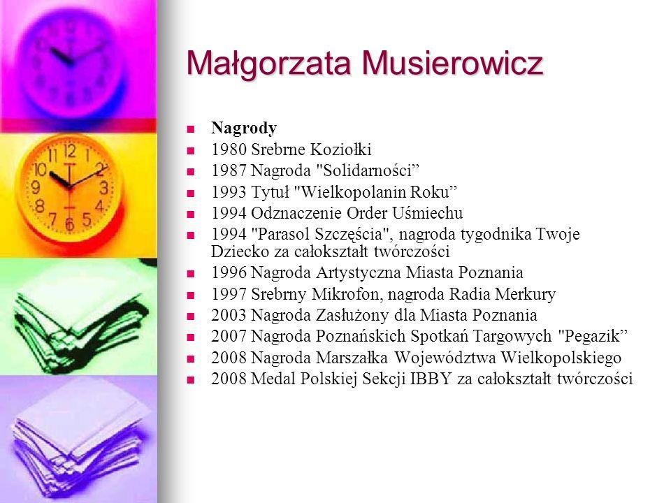 Małgorzata Musierowicz Nagrody 1980 Srebrne Koziołki 1987 Nagroda