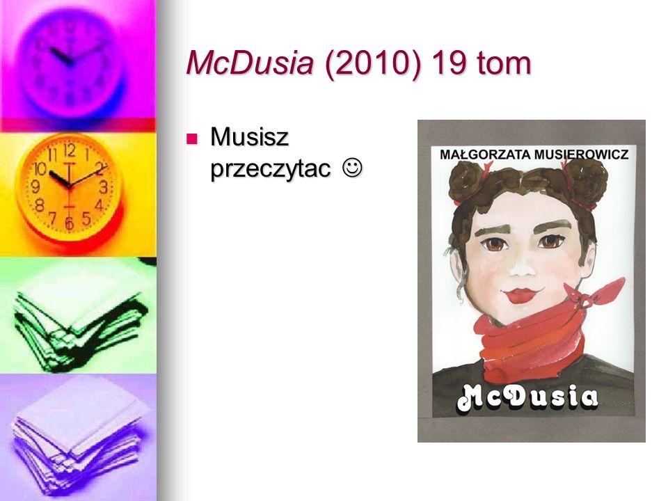 McDusia (2010) 19 tom Musisz przeczytac Musisz przeczytac