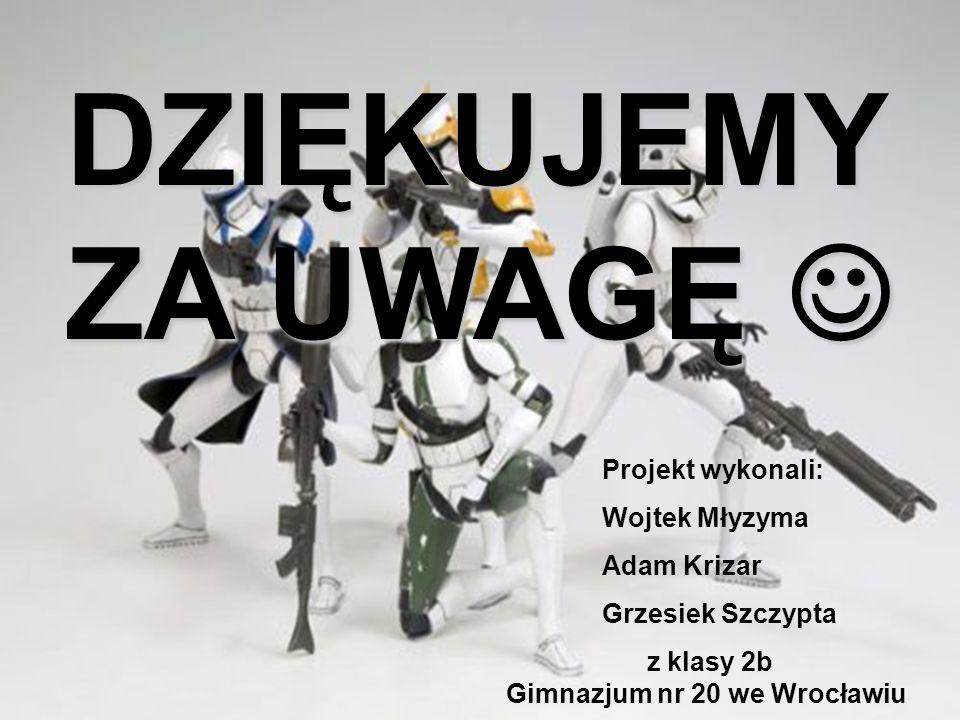 Projekt wykonali: Wojtek Młyzyma Adam Krizar Grzesiek Szczypta z klasy 2b Gimnazjum nr 20 we Wrocławiu DZIĘKUJEMY ZA UWAGĘ DZIĘKUJEMY ZA UWAGĘ