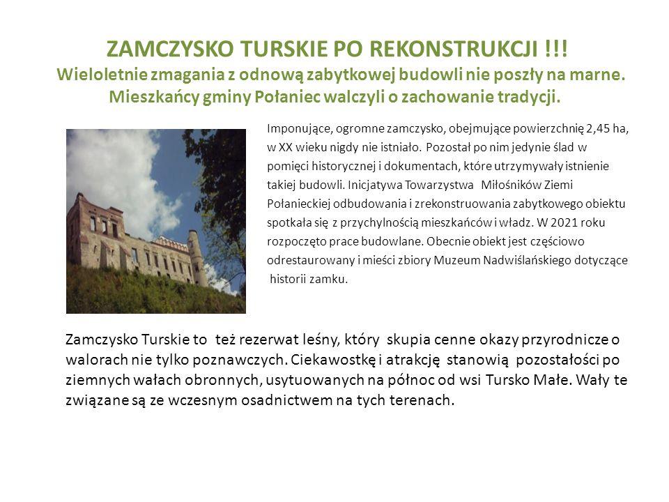 ZAMCZYSKO TURSKIE PO REKONSTRUKCJI !!! Wieloletnie zmagania z odnową zabytkowej budowli nie poszły na marne. Mieszkańcy gminy Połaniec walczyli o zach