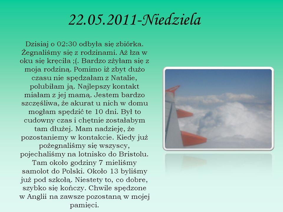 22.05.2011-Niedziela Dzisiaj o 02:30 odbyła się zbiórka.