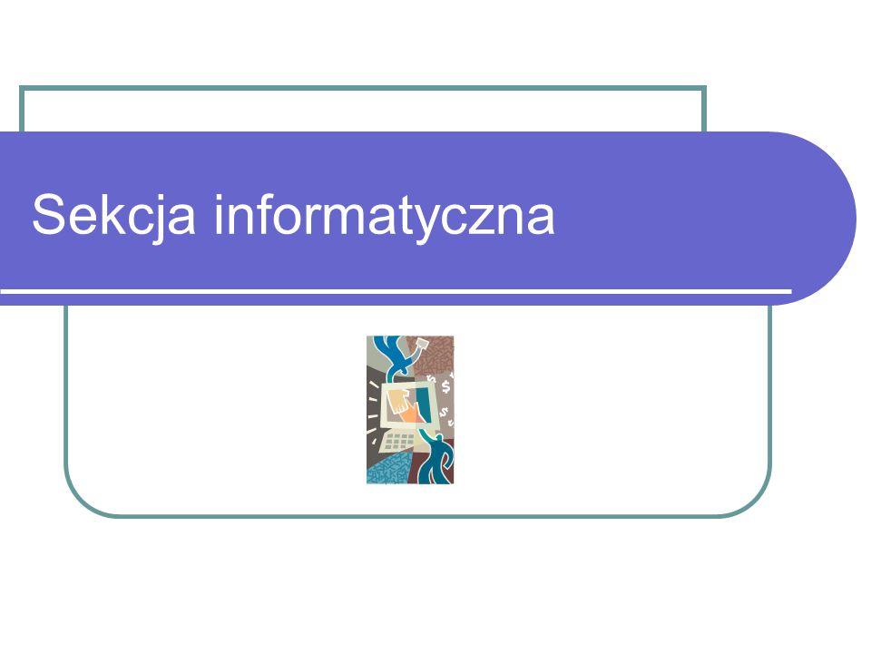 Sekcja informatyczna