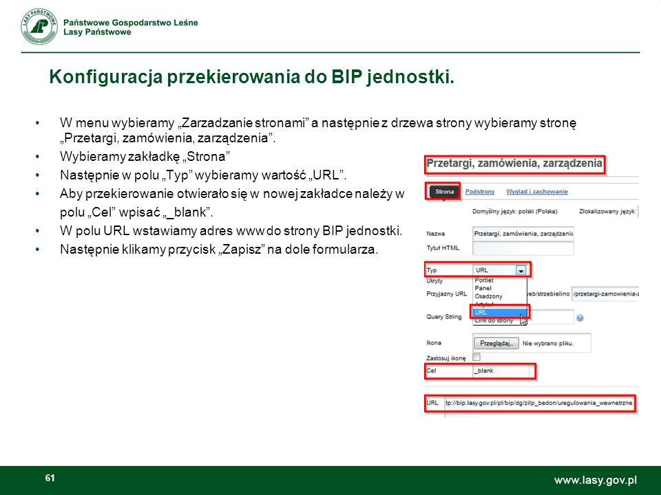 61 Konfiguracja przekierowania do BIP jednostki. W menu wybieramy Zarzadzanie stronami a następnie z drzewa strony wybieramy stronę Przetargi, zamówie