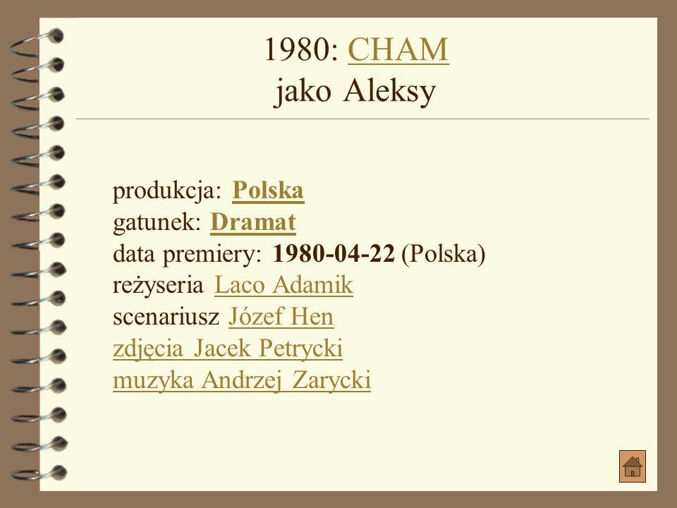 1979: BIAŁY MAZUR jako Erazm KobylańskiBIAŁY MAZUR jako Erazm Kobylański produkcja: PolskaPolska gatunek: Biograficzny, Dramat historycznyBiograficzny