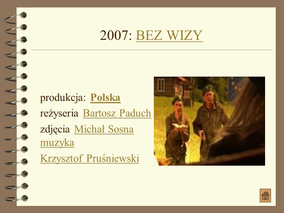 2006: ŁÓDKA jako WujekŁÓDKA jako Wujek produkcja: Francja, PolskaFrancjaPolska gatunek: Dramat, KrótkometrażowyDramat, Krótkometrażowy reżyseria Micha
