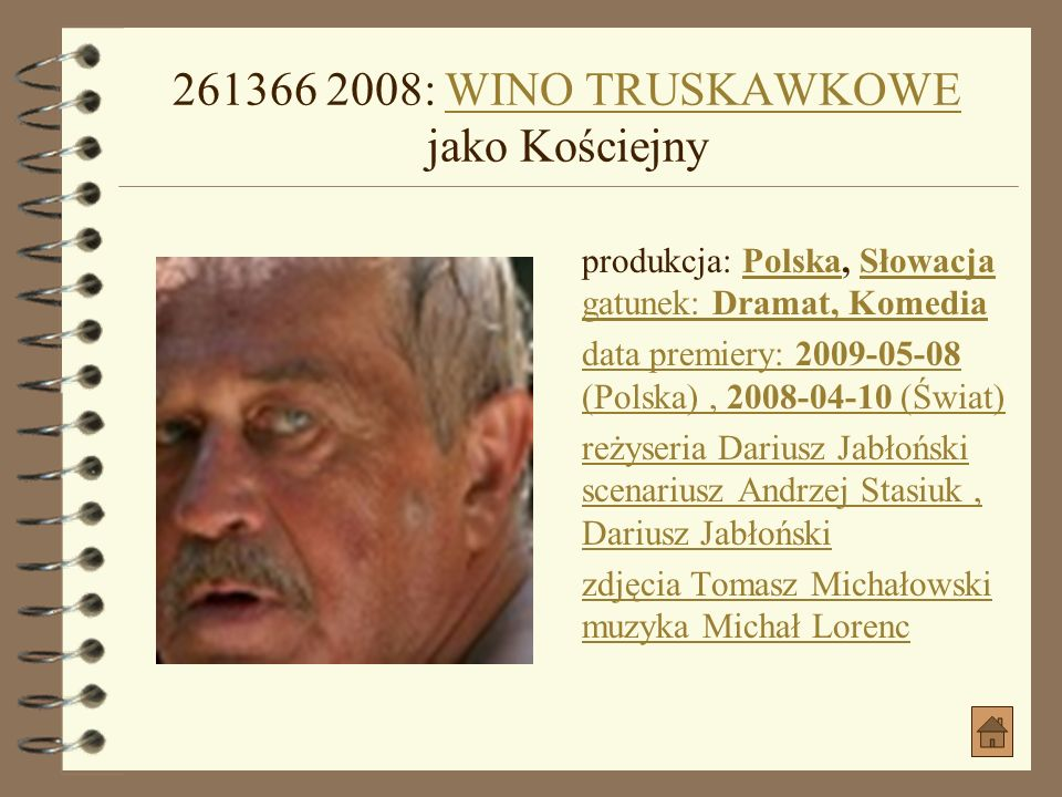 2007: TAXI A jako AndrzejTAXI A produkcja: Polska gatunek: Komedia obycz.PolskaKomedia obycz.