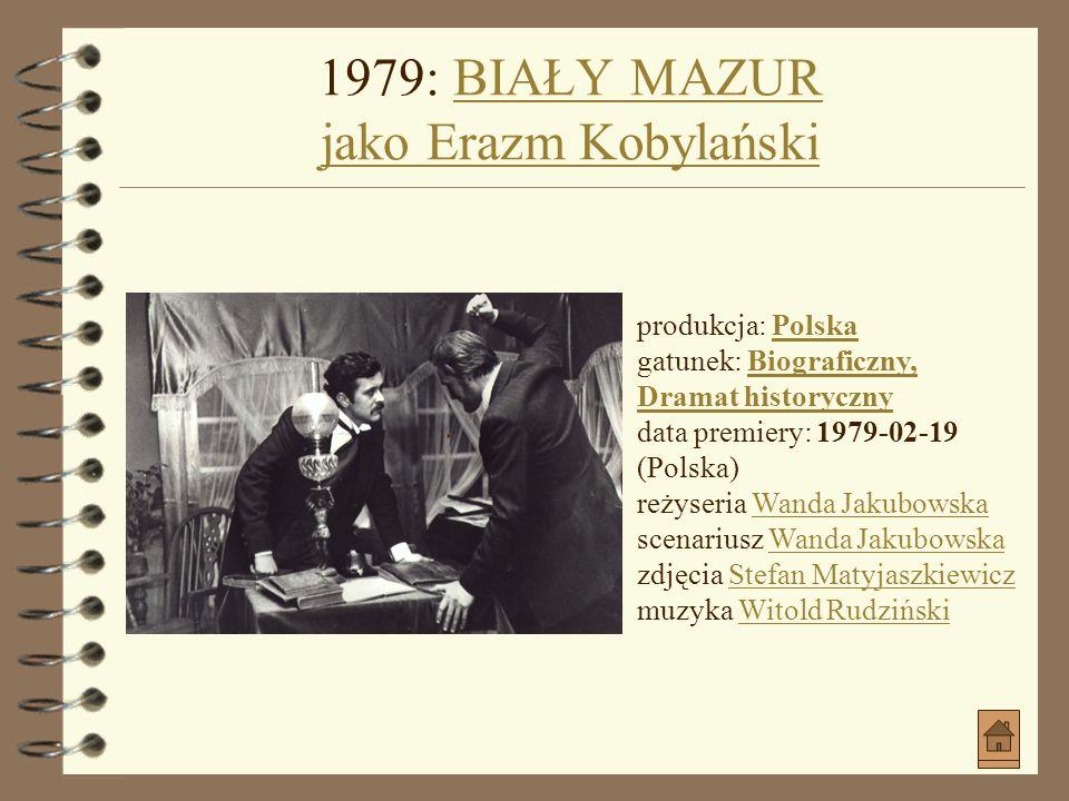 1971: PERŁA W KORONIE jako HubertPERŁA W KORONIE jako Hubert produkcja: Polska gatunek: ObyczajowyPolska Obyczajowy data premiery: 1972-01-27 (Polska)