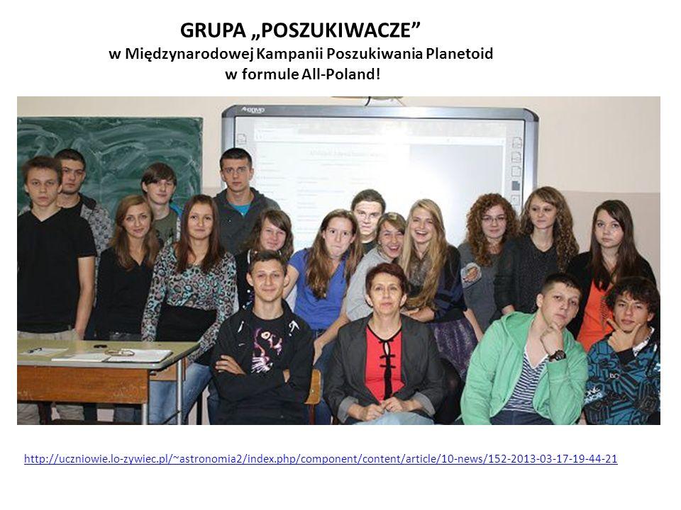 GRUPA POSZUKIWACZE w Międzynarodowej Kampanii Poszukiwania Planetoid w formule All-Poland! http://uczniowie.lo-zywiec.pl/~astronomia2/index.php/compon