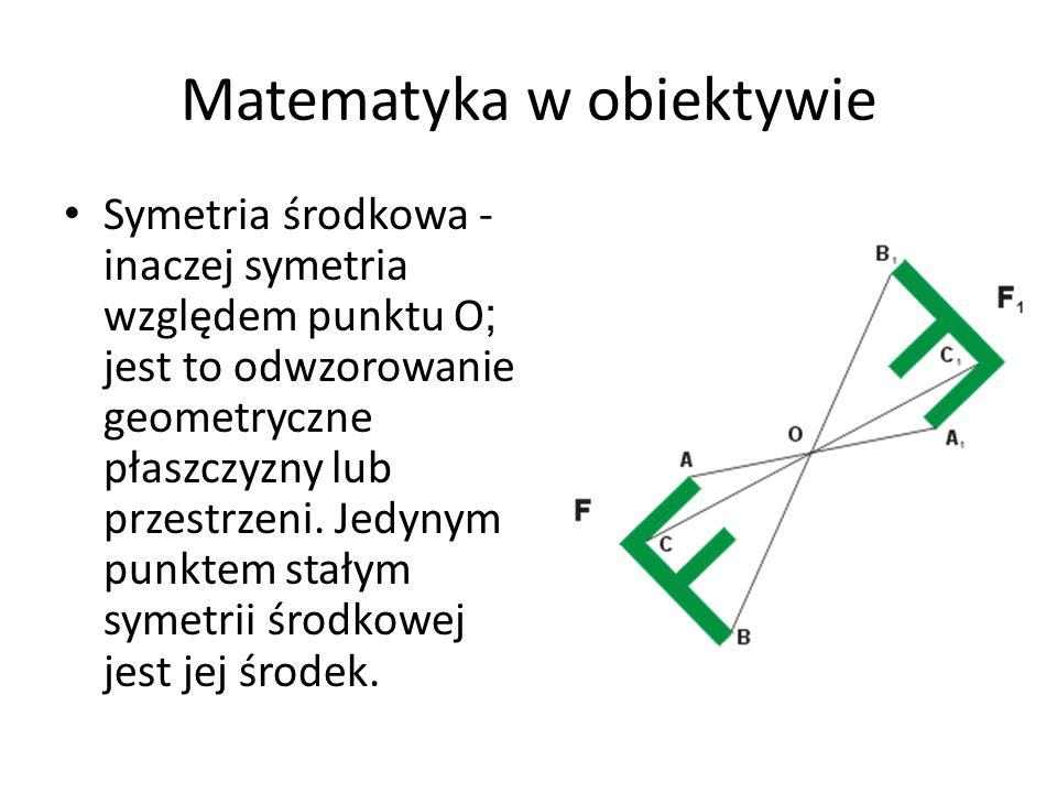 Symetria środkowa - inaczej symetria względem punktu O ; jest to odwzorowanie geometryczne płaszczyzny lub przestrzeni. Jedynym punktem stałym symetri
